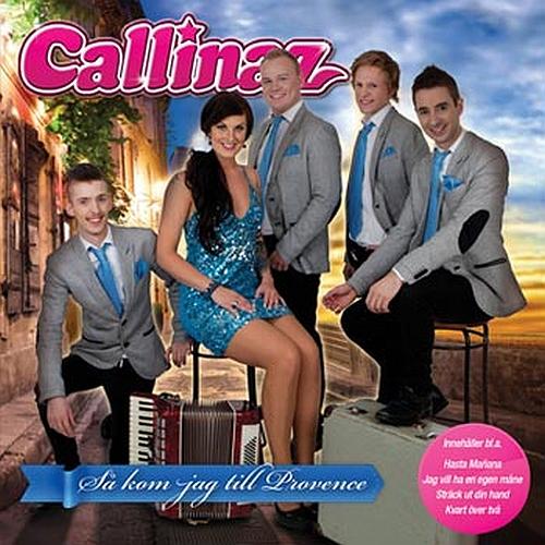 Callinaz - Så kom jag till provence