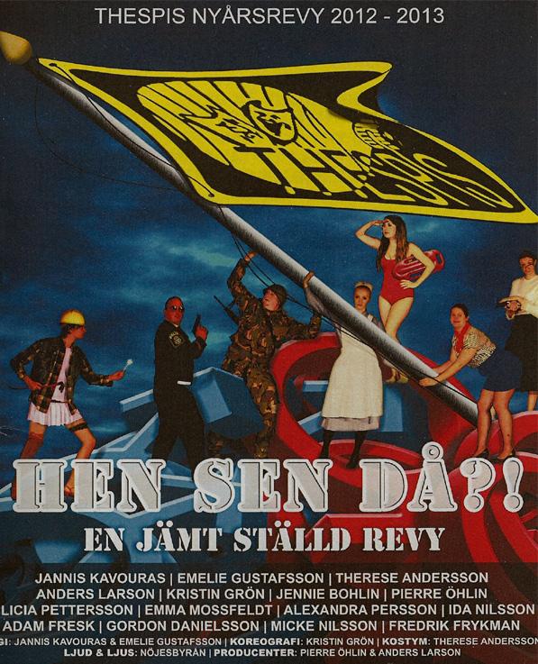 Affisch för revyn Hen sen då?