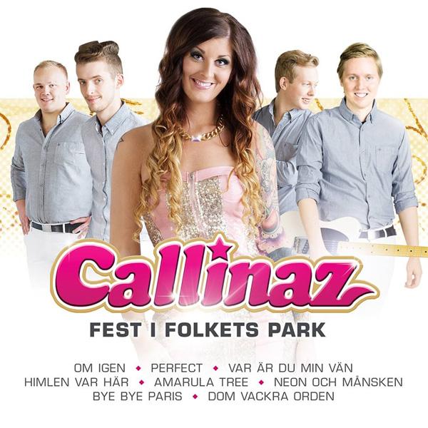 Callinaz - Fest i Folkets Park