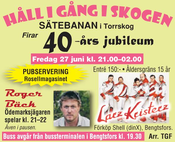 Sätebanan Torrskog firar 40 år