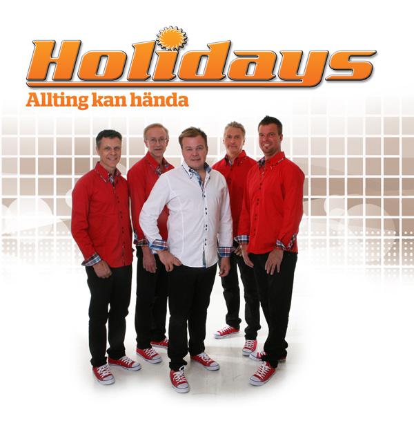 """Holidays - """"Allting kan hända"""""""