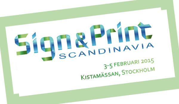 Sign & Print Scandinavia 2015